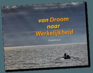 Boek Van Droom naar Werkelijkheid